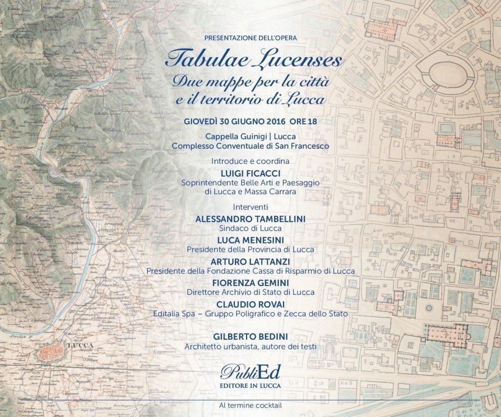 """Giovedì 30 giugno 2016 presentazione dell'opera """"Tabulae Lucenses""""- Due mappe per la città e il territorio di Lucca. All'origine della cartografia moderna (Antonio Pelosi e Celeste Mirandoli 1837-1846)"""