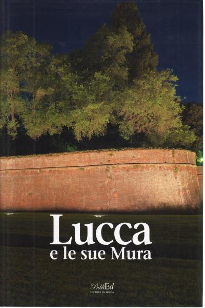 """Tutto il gotha cittadino alla presentazione del libro """"Lucca e le sue Mura"""", di Roberta Martinelli"""