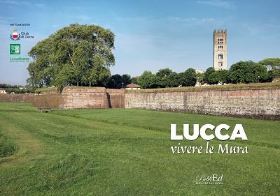 """Nuova guida edita da Publied: """"Lucca – Vivere le Mura"""""""